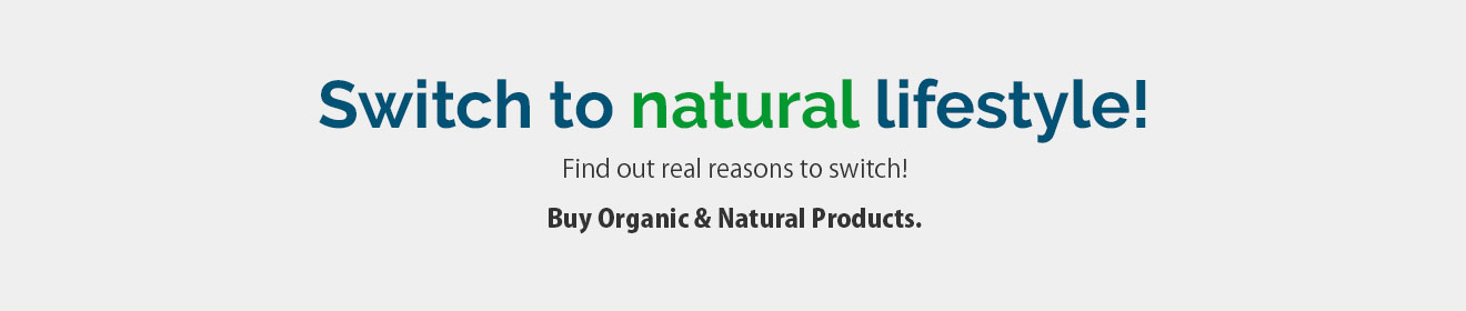Switch to Natural Lifestyle